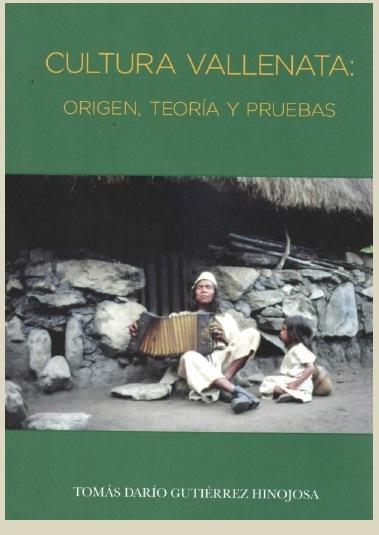 """Tomás Darío Gutiérrez y su libro """"Cultura vallenata, origen, teoría ypruebas"""""""