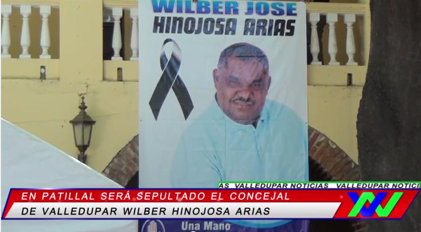 En Patillal será sepultado el concejal de Valledupar WilberHinojosa