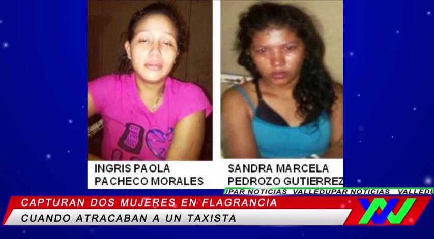 Capturan a dos mujeres responsables de cometer un hurto a untaxista