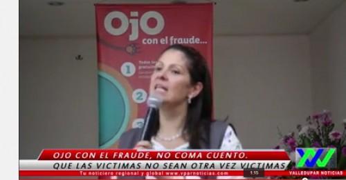 """Lanzan campaña """"Ojo con el fraude"""" para que las víctimas no seanengañadas"""