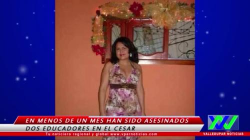 En menos de un mes han sido asesinados dos educadores en elCesar