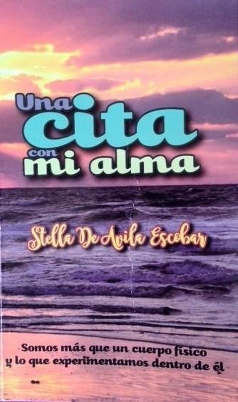 """""""Una cita con mi alma"""", libro de Stella De Ávila es presentado hoy en laUniAndina"""